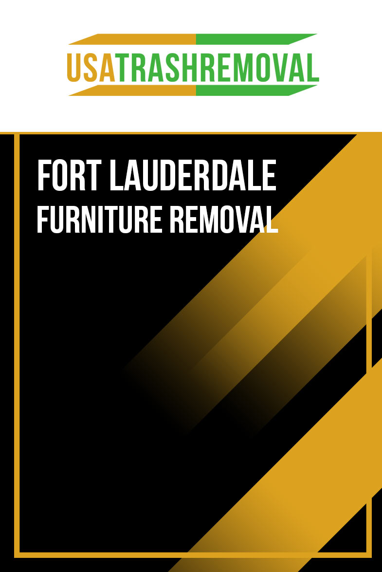 FORT LAUDERDALE FURNITURE REMOVAL