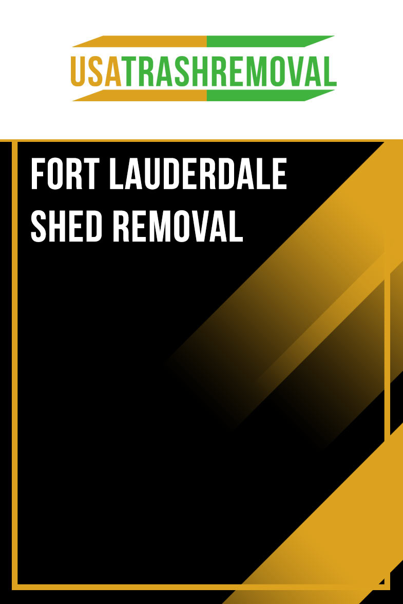 FORT LAUDERDALE SHED REMOVAL