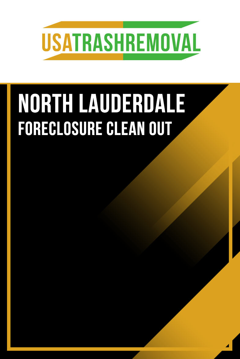 North Lauderdale Foreclosure Cleanout