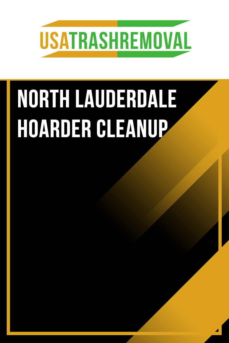 North Lauderdale Hoarder Cleanup