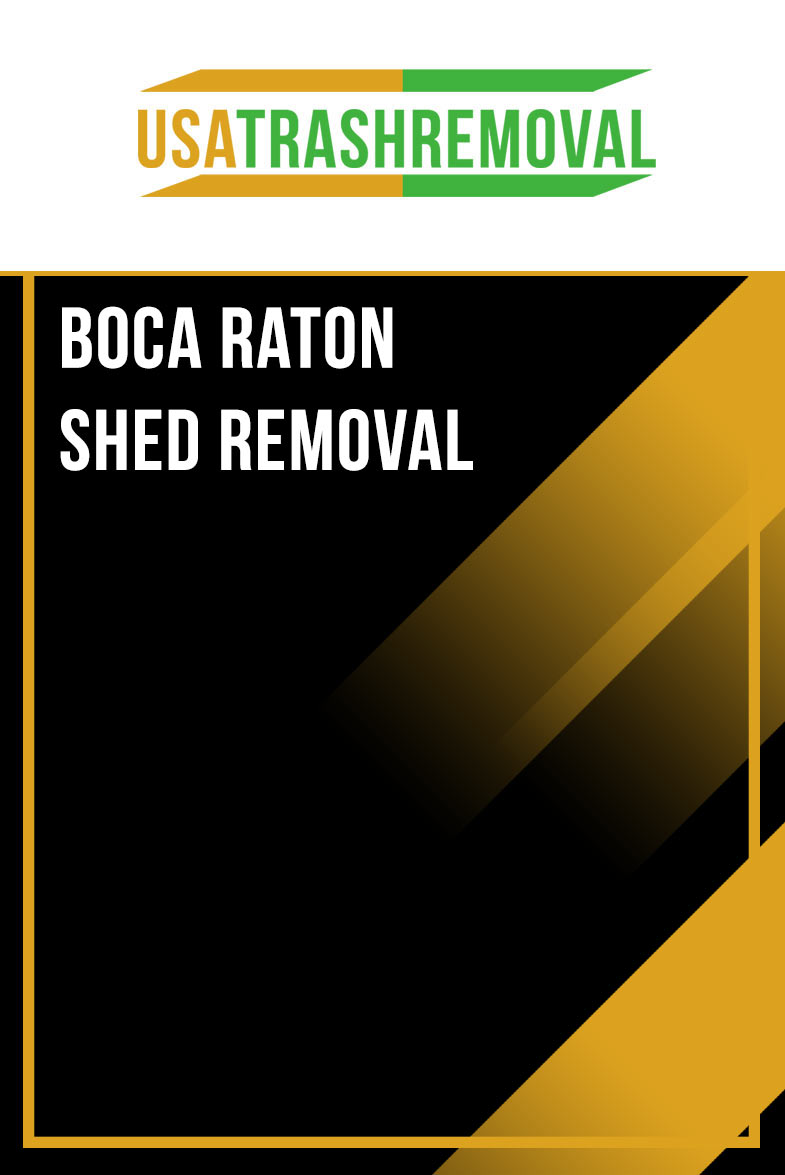 Boca Raton FL Shed Removal