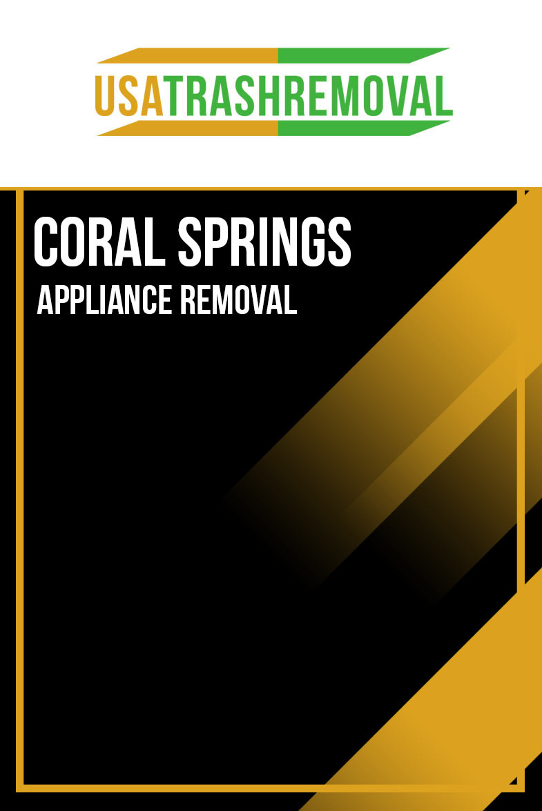 Coral Springs Appliance Removal