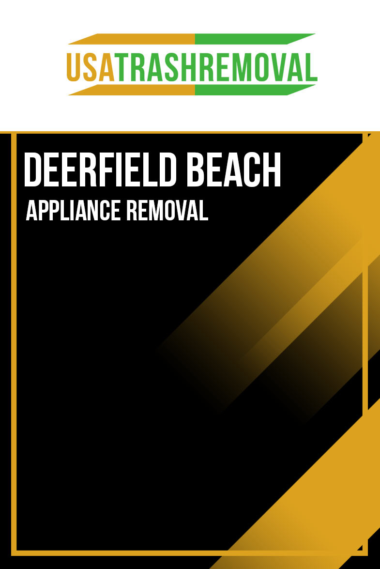 Deerfield Beach Appliance Removal