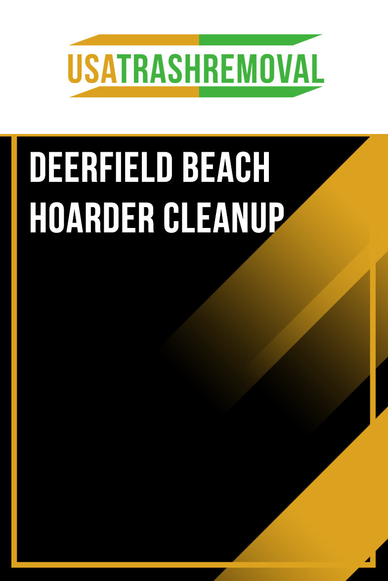 Deerfield Beach FL Hoarder Cleanup