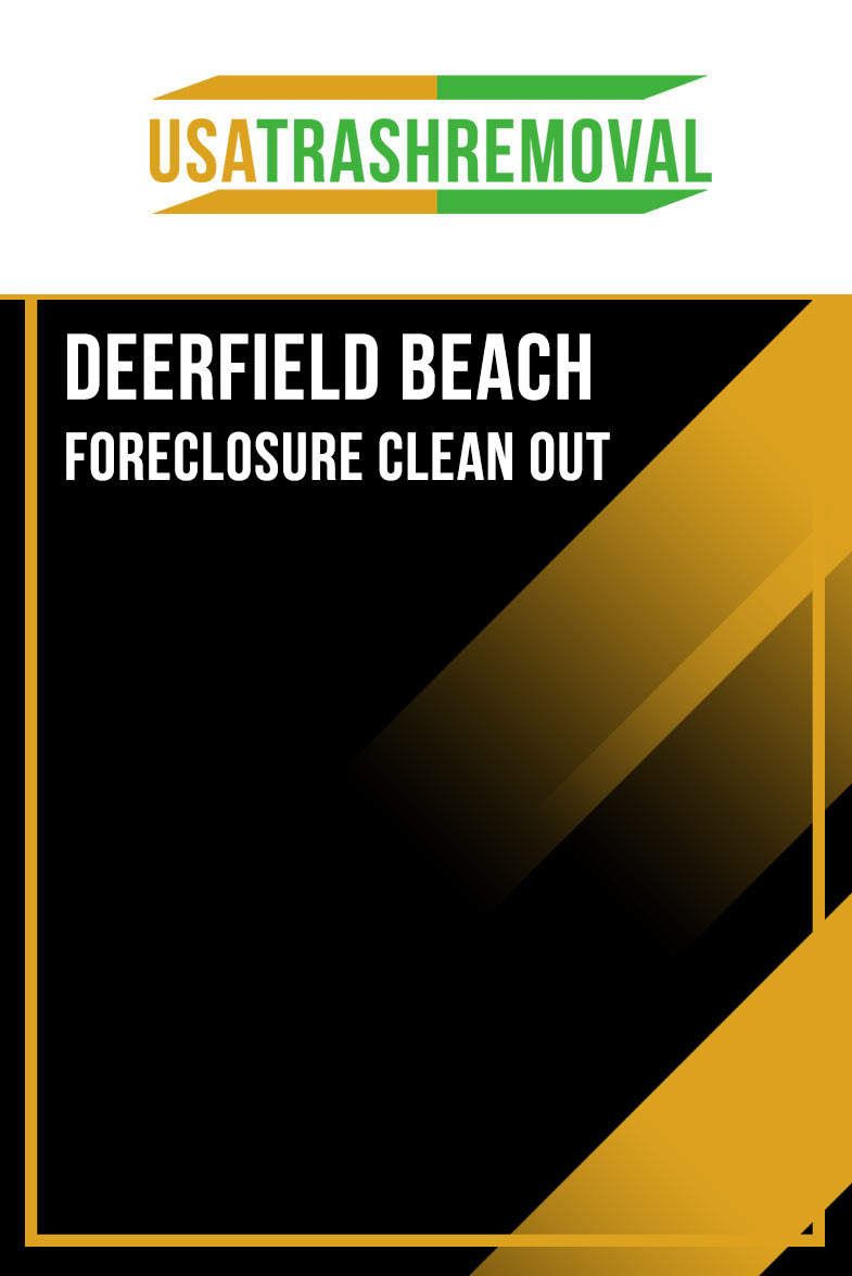 Deerfield Beach Foreclosure Cleanout