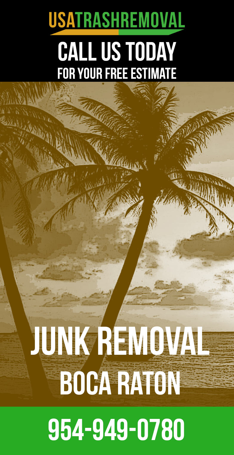 Junk Removal Boca Raton FL – Lowest Priced Junk Removal Services