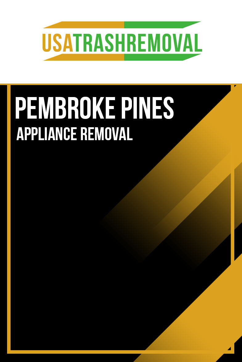 Pembroke Pines Appliance Removal