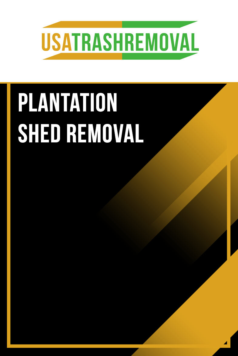 Plantation FL Shed Removal