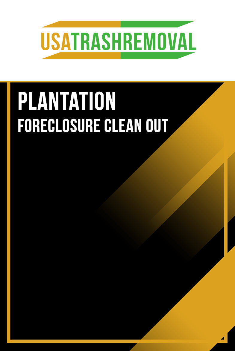 Plantation Foreclosure Cleanout