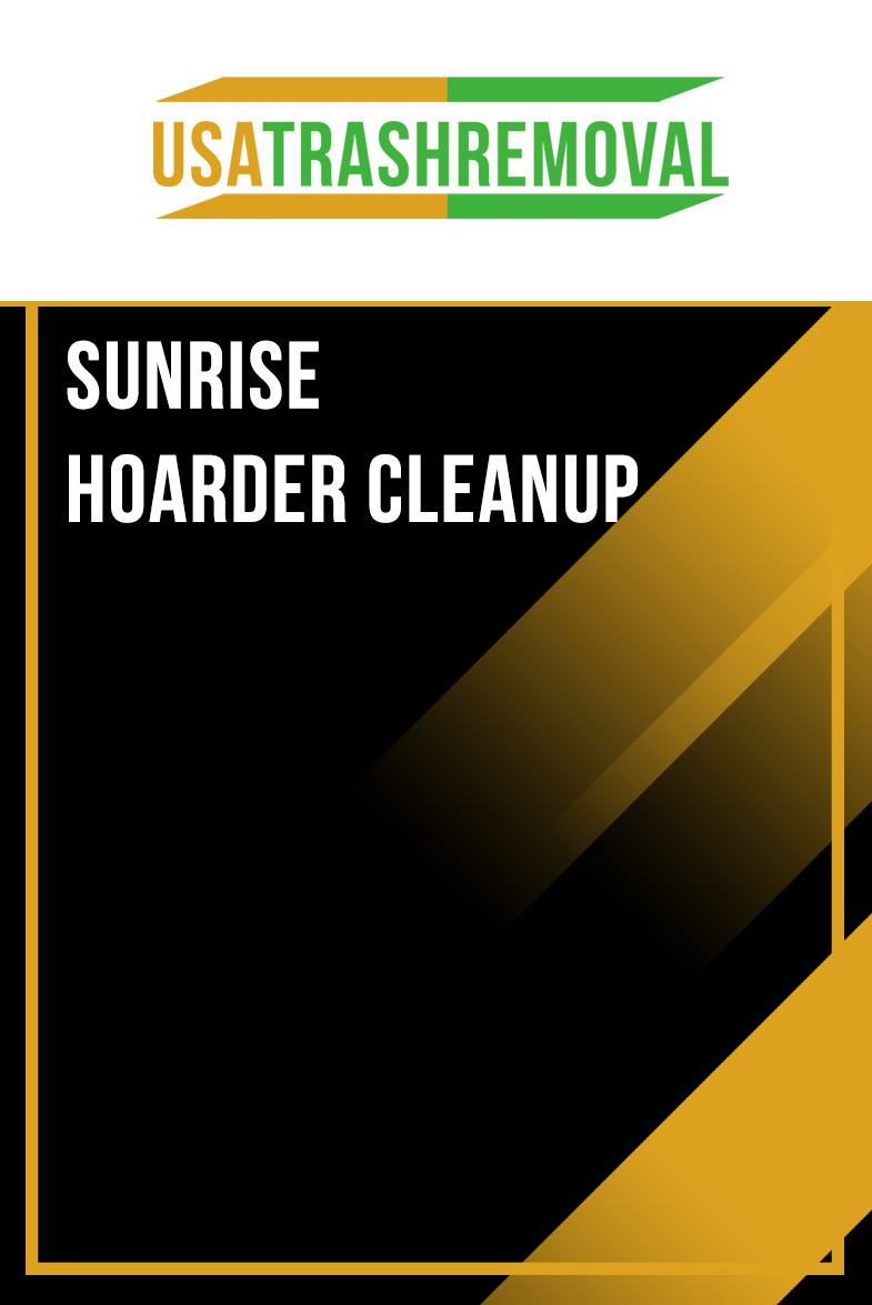 Sunrise FL Hoarder Cleanup
