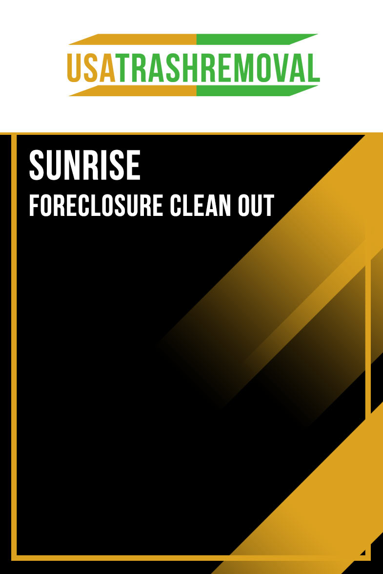 Sunrise Foreclosure Cleanout
