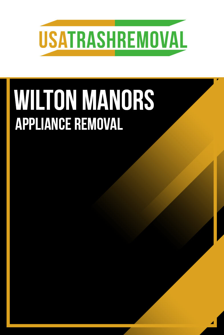 WILTON MANORS APPLIANCE REMOVAL