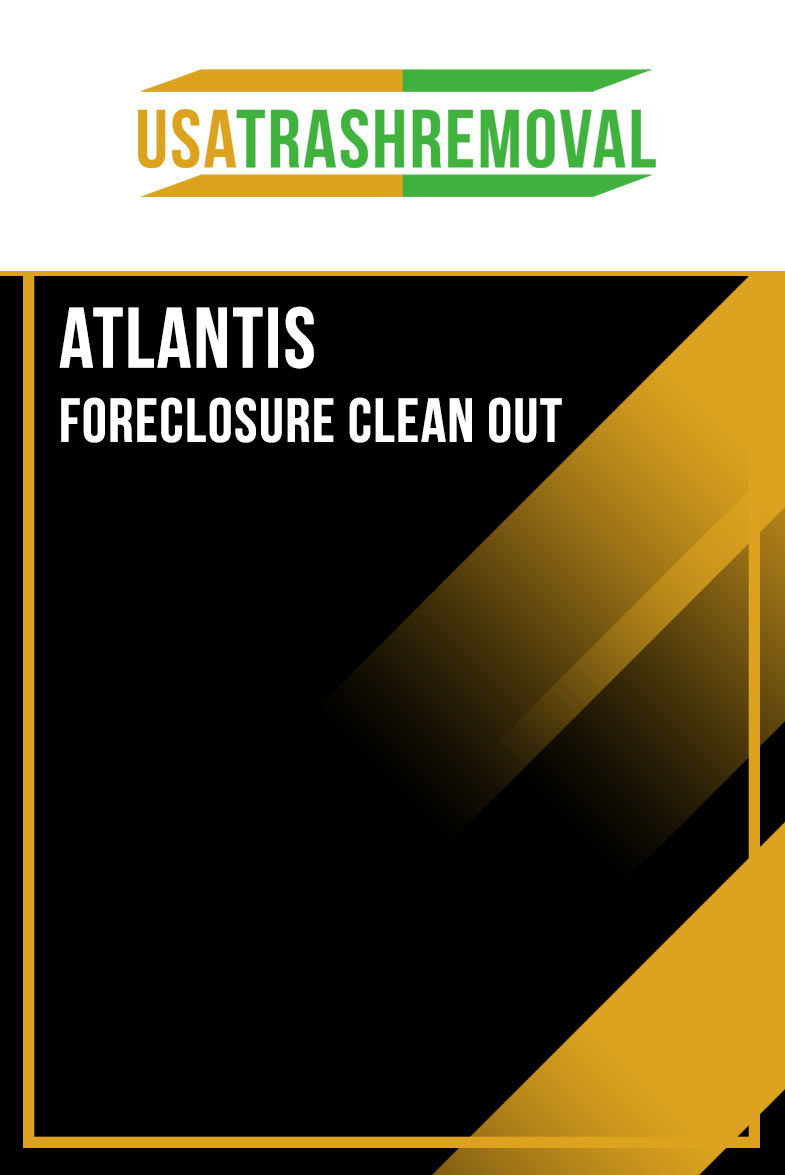 Atlantis FL Foreclosure Cleanout