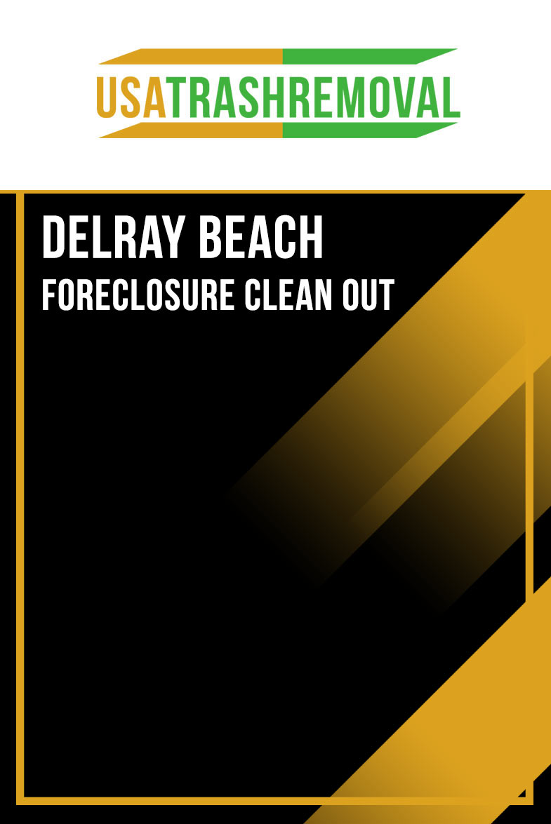 Delray Beach FL Foreclosure Cleanout