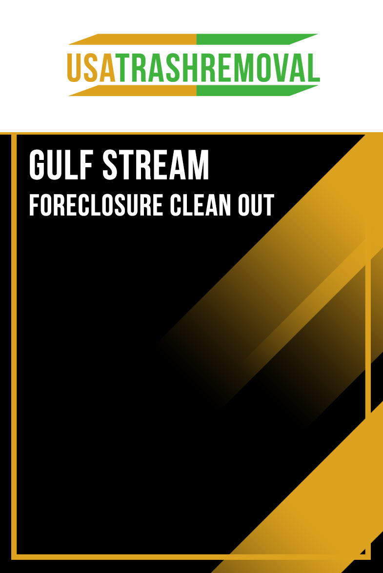 Gulf Stream FL Foreclosure Cleanout