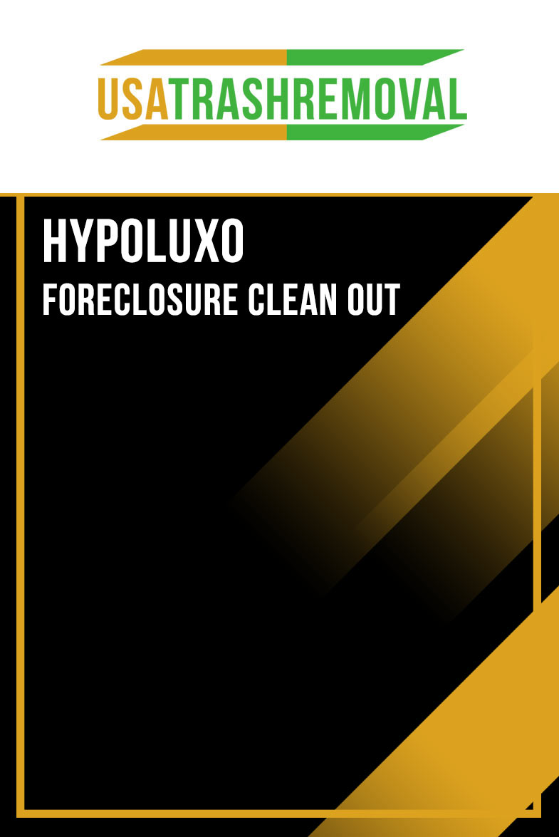 Hypoluxo FL Foreclosure Cleanout