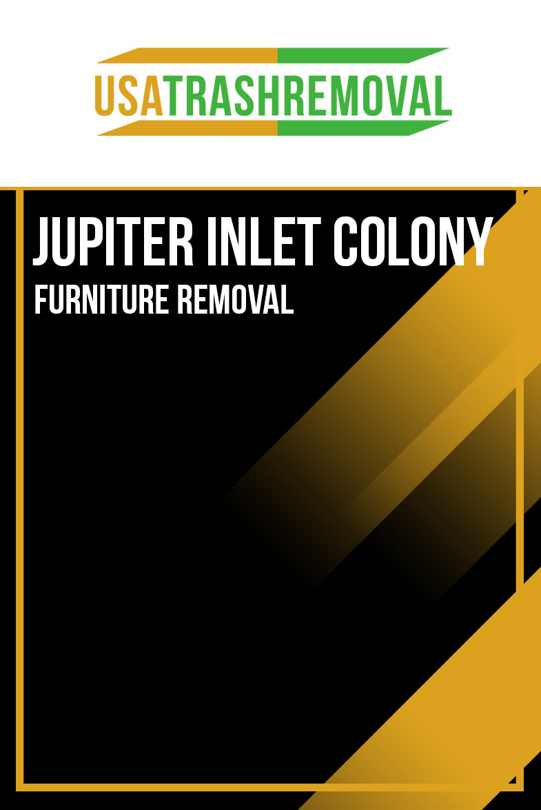 Jupiter Inlet Colony FL Furniture Removal