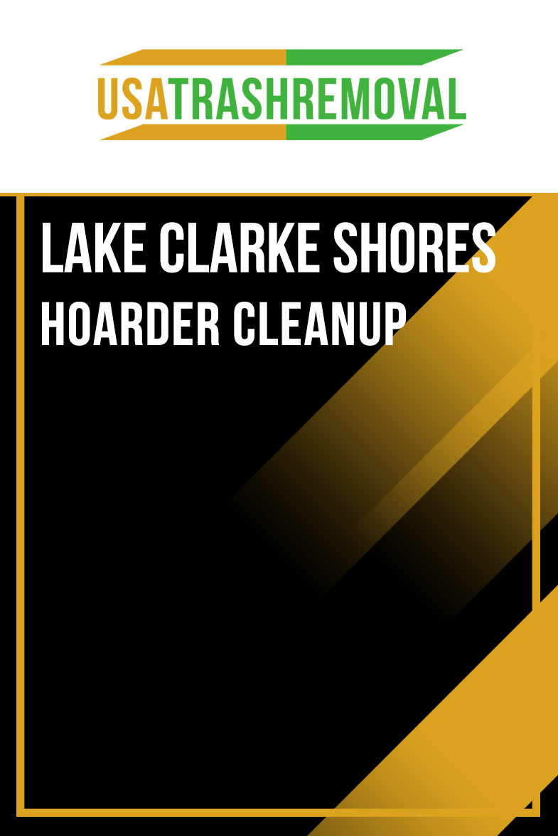 Lake Clarke Shores Hoarder Cleanup