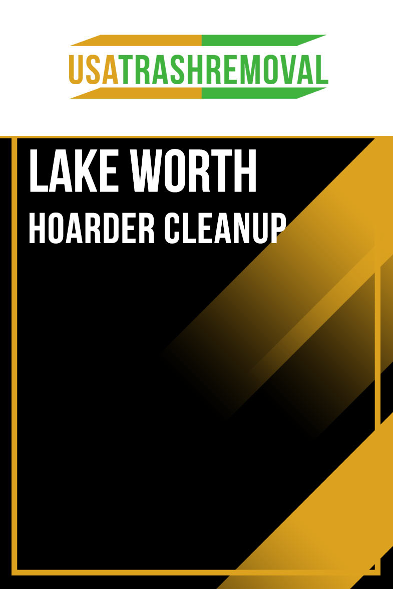 Lake Worth Hoarding Cleanup