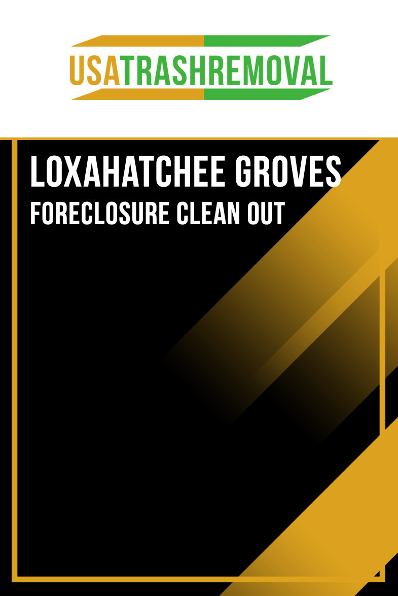 Loxahatchee Groves FL Foreclosure Cleanout