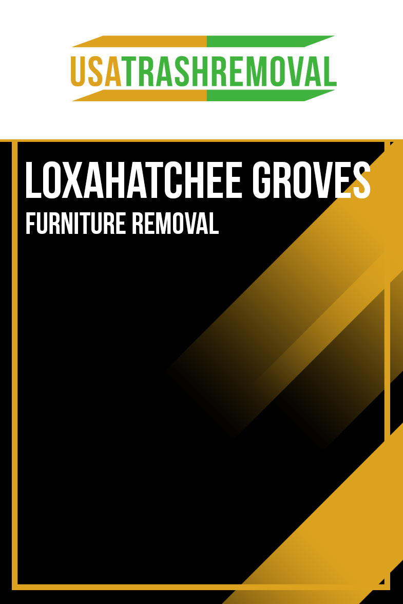 Loxahatchee Groves FL Furniture Removal