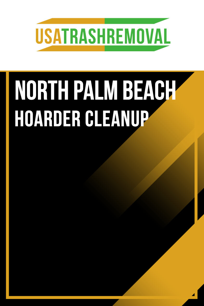 North Palm Beach FL Hoarder Cleanup