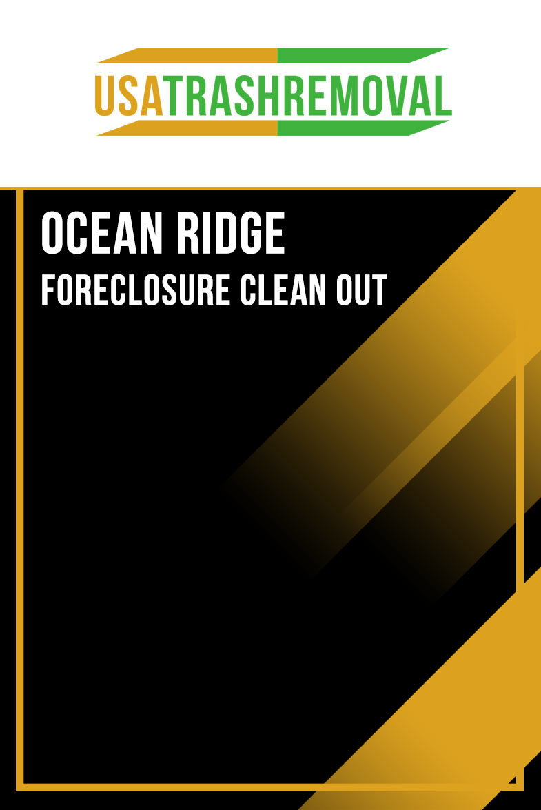 Ocean Ridge FL Foreclosure Cleanout