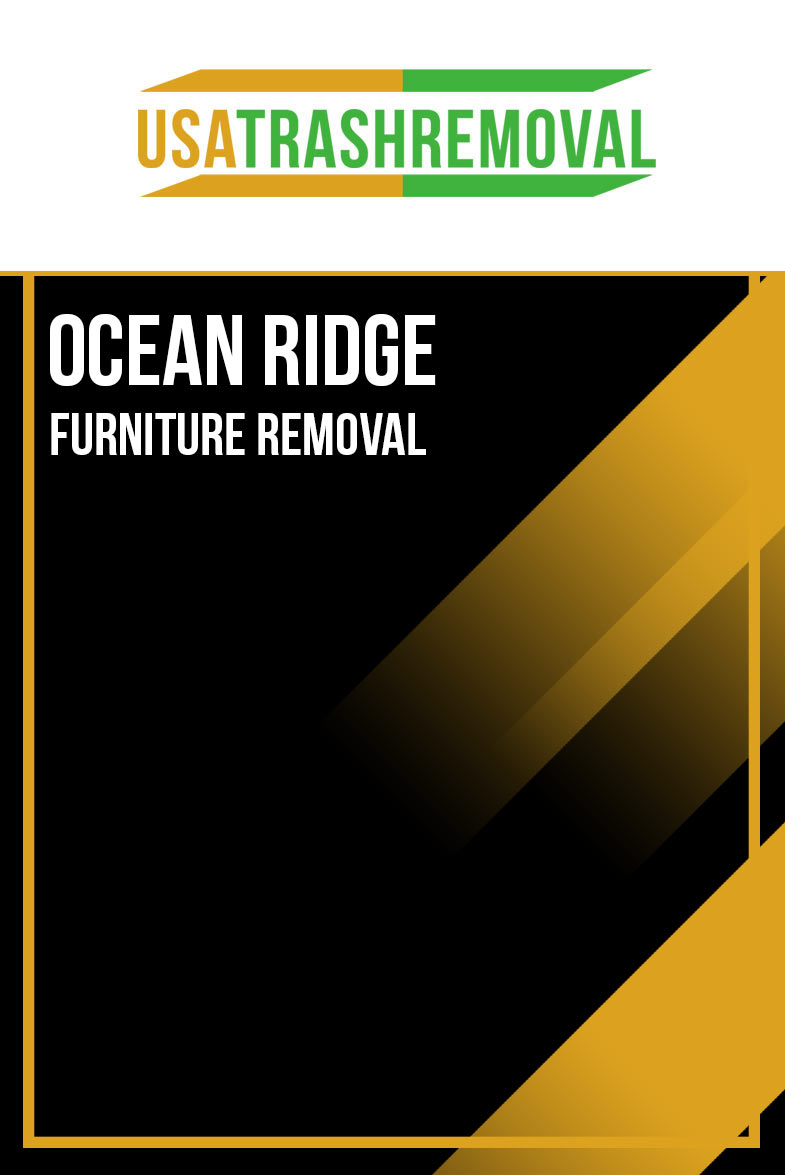 Ocean Ridge FL Furniture Removal