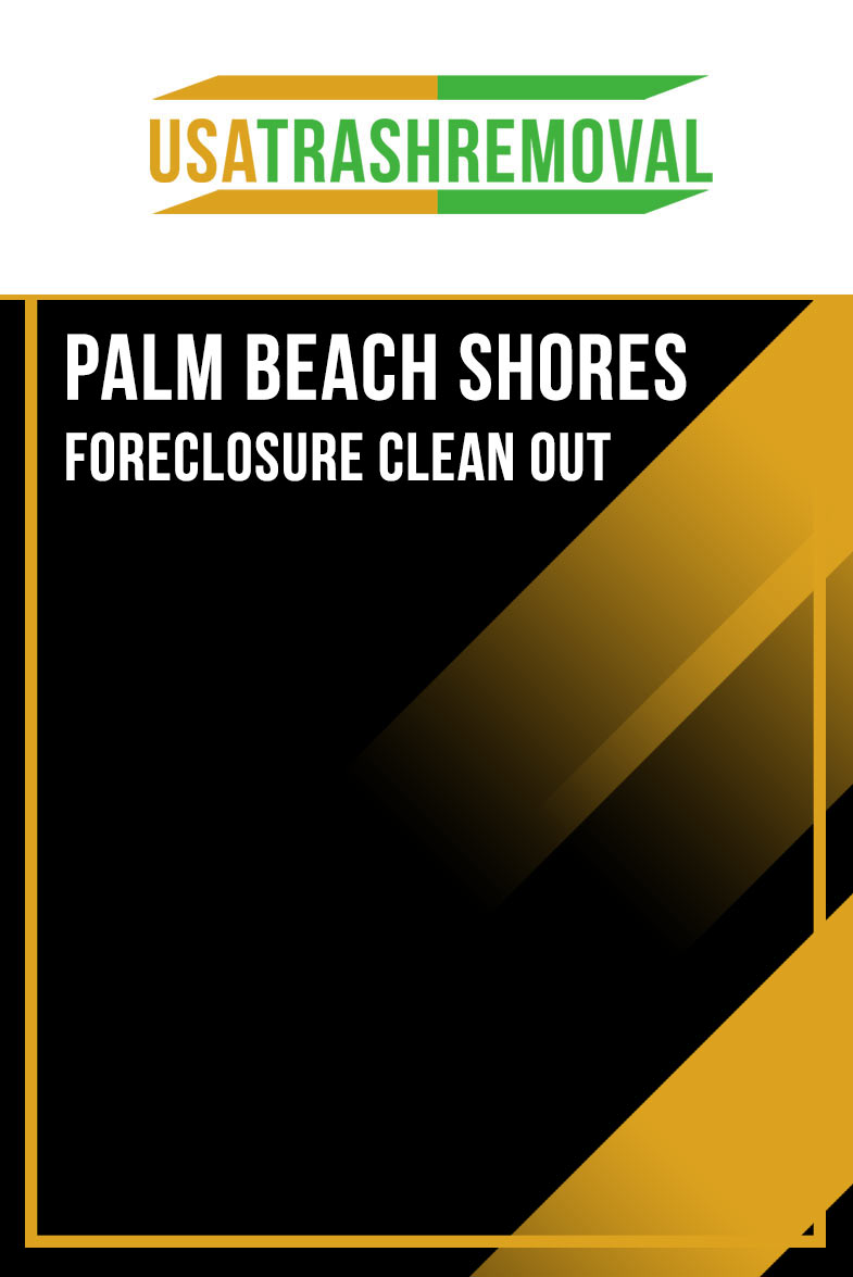 Palm Beach Shores FL Foreclosure Cleanout