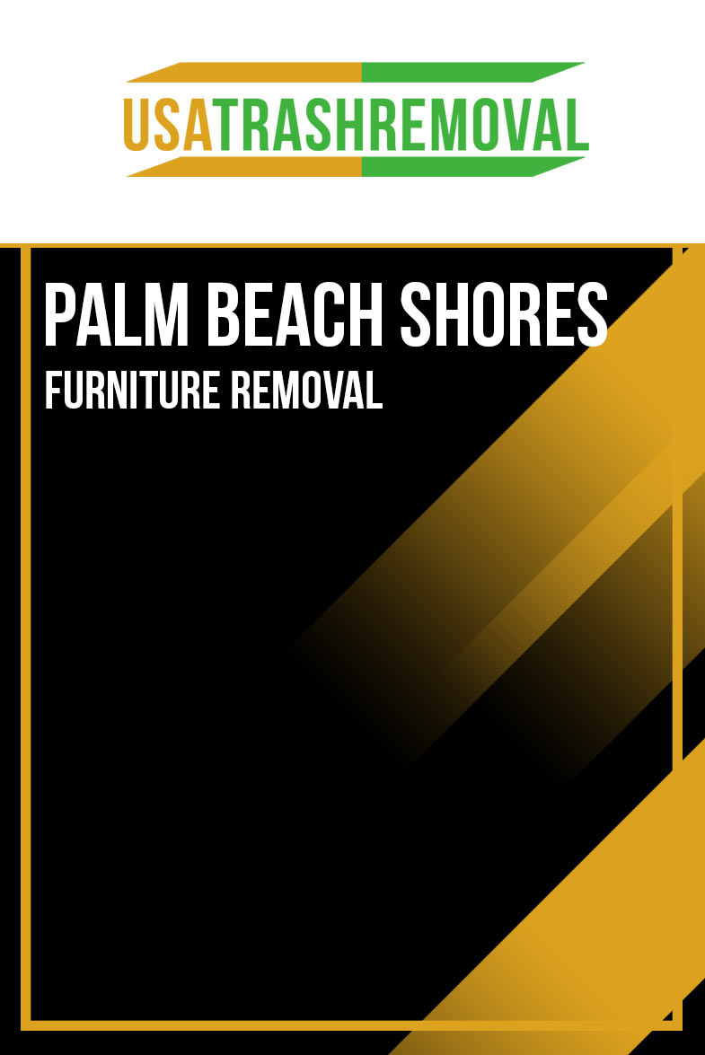 Palm Beach Shores FL Furniture Removal
