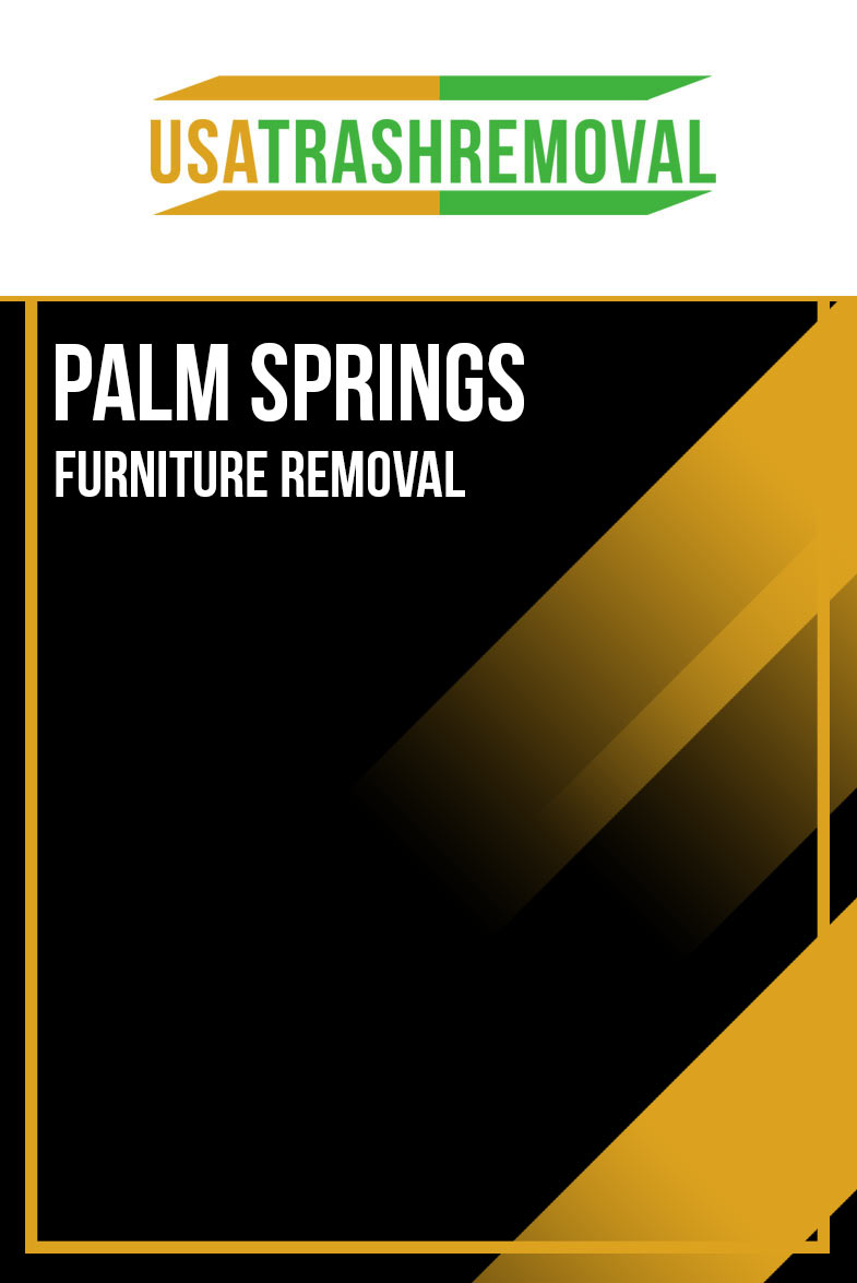 Palm Springs Furniture Removal
