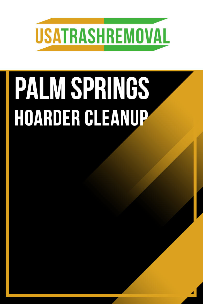 Palm Springs Hoarding Cleanup & Shed Removal