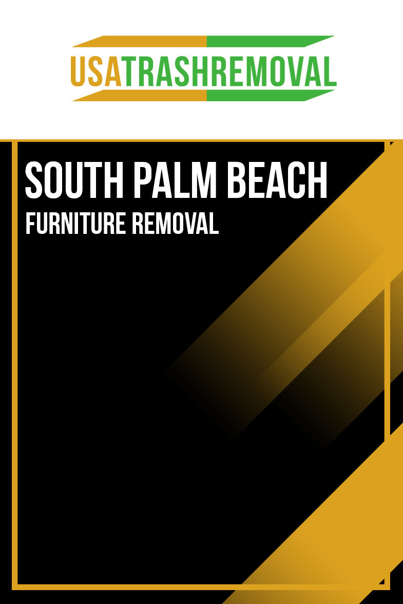 South Palm Beach FL Furniture Removal