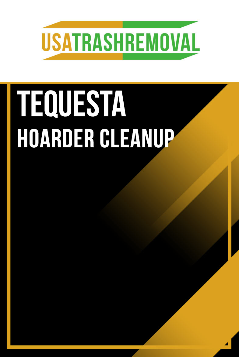 Tequesta Hoarding Cleanup