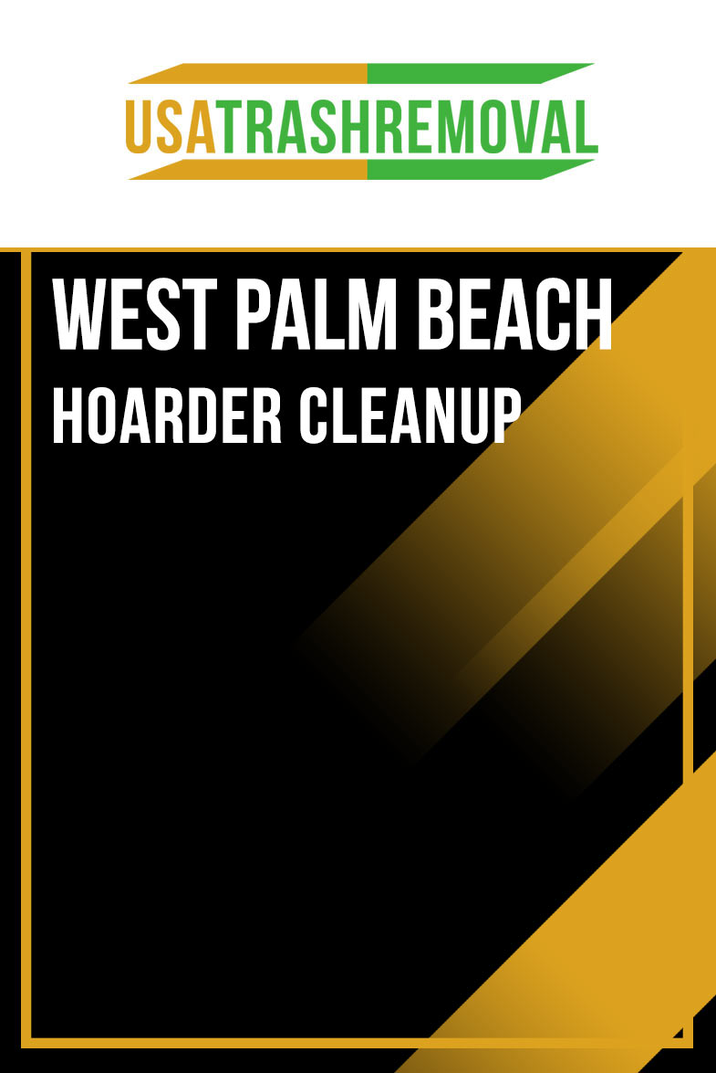 West Palm Beach FL Hoarder Cleanup