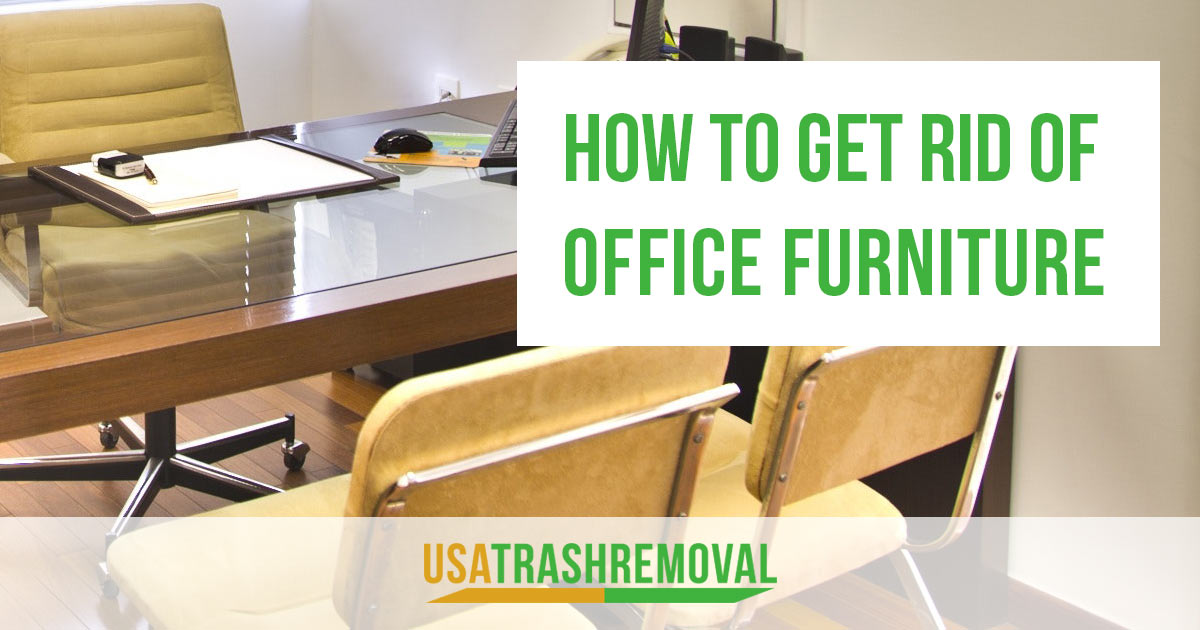How to Get Rid of Office Furniture